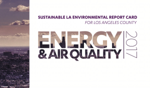 2017 Sustainable LA Environmental Report Card: Energy & Air Cover
